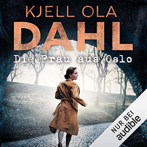Die Frau aus Oslo                   Autor:                                                                                                                                 Kjell Ola Dahl                               Sprecher:                                                                                                                                 Elisabeth Günther                      Spieldauer: 11 Std. und 48 Min.     Noch nicht bewertet     Gesamt 0,0
