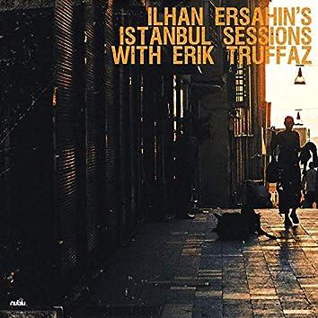 Istanbul Sessions With Erik Truffaz