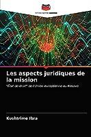 Les aspects juridiques de la mission