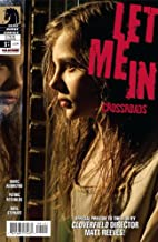 Let Me In: Crossroads #1 Cover B (Retailer Incentive Foil Enhanced Photo Variant cover)