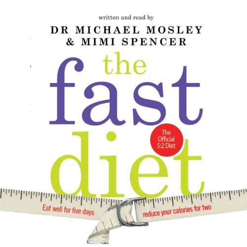 The Fast Diet     The Simple Secret of Intermittent Fasting: Lose Weight, Stay Healthy, Live Longer              By:                                                                                                                                 Dr. Michael Mosley,                                                                                        Mimi Spencer                               Narrated by:                                                                                                                                 Dr. Michael Mosley,                                                                                        Mimi Spencer                      Length: 4 hrs     434 ratings     Overall 4.5