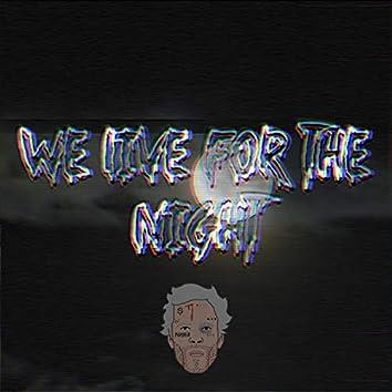 Live for the Night (feat. Asdru Sierra)