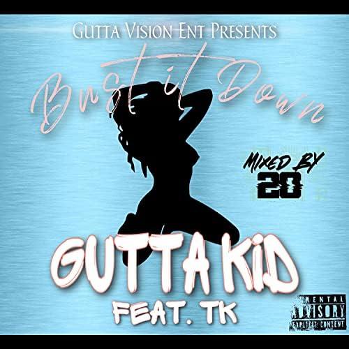 Gutta Kid feat. TK