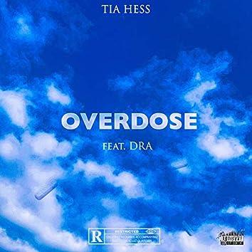 Overdose (feat. DRA)