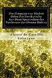 Die Harpyen von Madrit Oder Die Postkutsche Aus Dem Spanischen des Verfassers der Donna Rufina (German Edition)