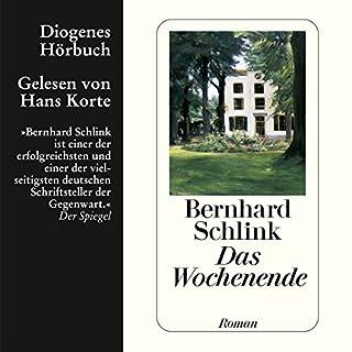Das Wochenende                   Autor:                                                                                                                                 Bernhard Schlink                               Sprecher:                                                                                                                                 Hans Korte                      Spieldauer: 5 Std. und 46 Min.     64 Bewertungen     Gesamt 4,0