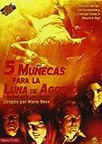 5 Mu?ecas para la Luna de Agosto (5 Bambole per la luna d?agosto) Mario Bava. (Audio in Italian and Spanish, Subtitles in Spanish).