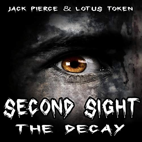 Second Sight: The Decay cover art