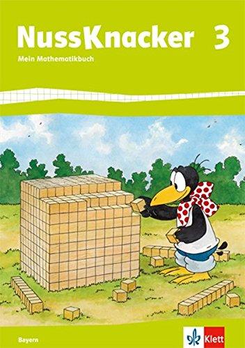Nussknacker 3. Ausgabe Bayern: Schülerbuch Klasse 3 (Nussknacker. Ausgabe für Bayern ab 2014)