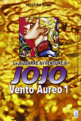 Vento aureo. Le bizzarre avventure di Jojo (Vol. 1)