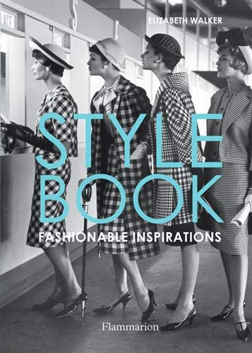 Style Book: Fashionable Inspirations (Langue anglaise)