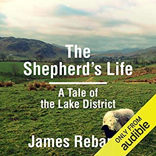 The Shepherd's Life                   By:                                                                                                                                 James Rebanks                               Narrated by:                                                                                                                                 Bryan Dick                      Length: 7 hrs and 33 mins     514 ratings     Overall 4.6