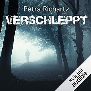 Verschleppt     Sara Cooper 1              Autor:                                                                                                                                 Petra Richartz                               Sprecher:                                                                                                                                 Dana Geissler                      Spieldauer: 7 Std. und 21 Min.     263 Bewertungen     Gesamt 3,7
