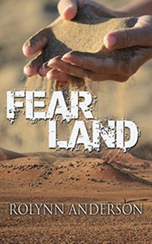 Book: FEAR LAND by Rolynn Anderson