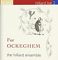Hilliard Live 2-for Ockegh