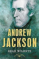 Andrew Jackson : Sean Wilentz, Arthur M. Schlesinger Jr.