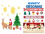 EAZY ORIGAMI   +40 3D COLOUR BEGINNERS' MODELS   ORIGAMI CHRISTMAS EDITION: color book   origami paper for kids   Ideal for a gift (English Edition)