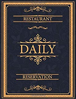 Restaurant Daily Reservation: Undate Reservation Book | 365 Day Guest Booking Diary | Daily Hostess Table Log Journal | year 2020 (Restaurant Reservations Booking Log)