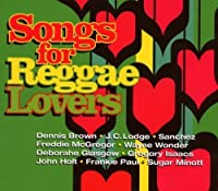 Songs for Reggae Lovers by VARIOUS ARTISTS (2008-04-29)