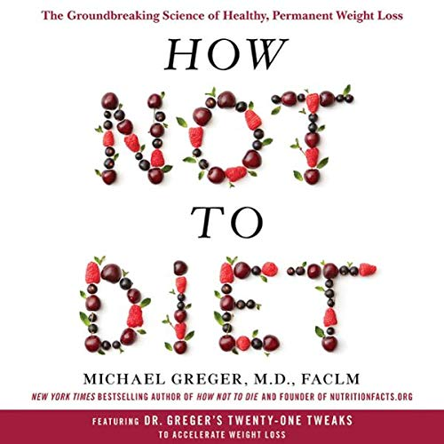 How Not to Diet audiobook cover art