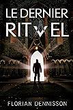 Le dernier rituel (Romeo Brigante, série polar & suspense t. 2)