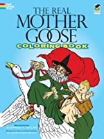 The Real Mother Goose Coloring Book (Dover Classic Stories Coloring Book)