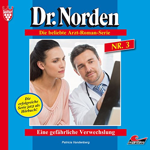 Eine gefährliche Verwechslung     Dr. Norden 3              Autor:                                                                                                                                 Patricia Vandenberg                               Sprecher:                                                                                                                                 René Wagner                      Spieldauer: 3 Std. und 20 Min.     1 Bewertung     Gesamt 3,0