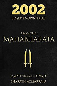 2002 Lesser Known Tales From The Mahabharata: Volume 15 by [Sharath Komarraju]