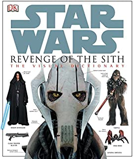Star Wars: Revenge of the Sith / The Visual Dictionary