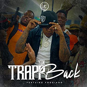 Trapp Back (feat. Foogiano)