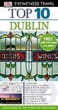 DK Eyewitness Top 10 Travel Guide: Dublin - Polly Phillimore
