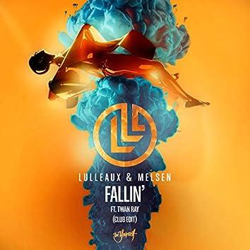 Fallin' (feat. Twan Ray) (Club Edit)