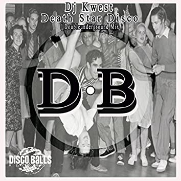 Death Star Disco (Doubleunderground Mix)