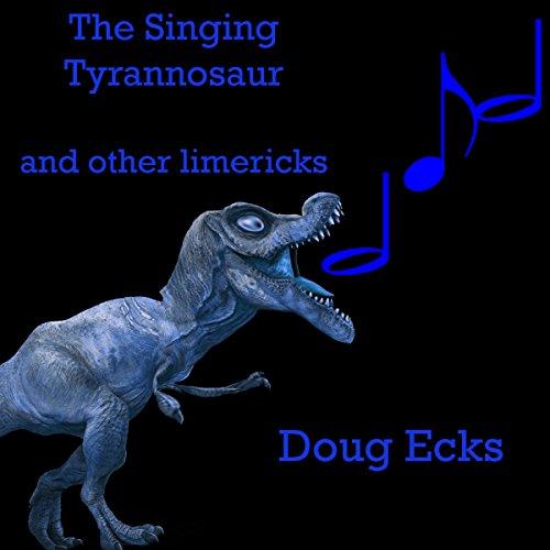 The Singing Tyrannosaur audiobook cover art