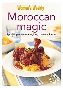 Moroccan Magic by [The Australian Women's Weekly]