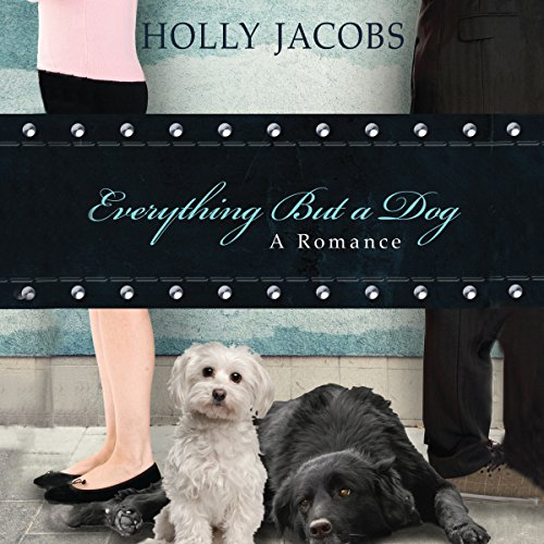 Everything but a Dog audiobook cover art