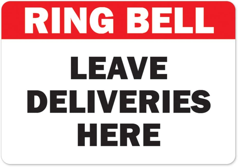 Public Safety Sign - Ring Bell Cheap shipfree bargain Peel and Deliveries Leave Here
