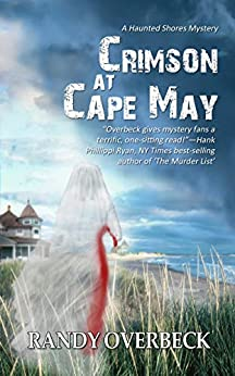 Crimson at Cape May (The Haunted Shores Mysteries Book 2) by [Randy Overbeck]