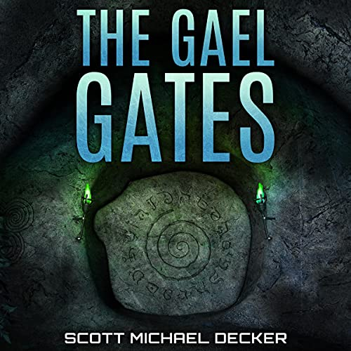 The Gael Gates: Magic, Science, Fire and Stone Titelbild