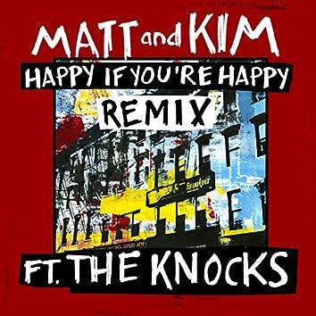 Happy If You're Happy (Remix)