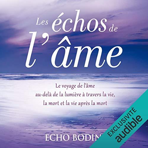 Les échos de l'âme audiobook cover art