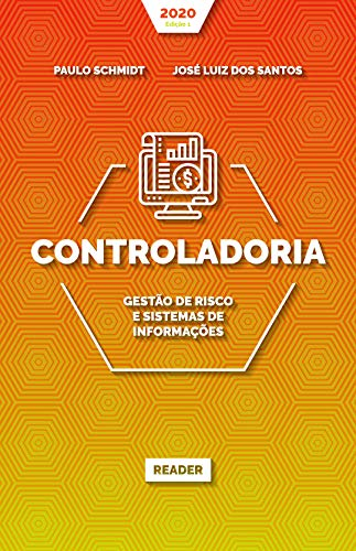 Controladoria: GESTÃO DE RISCO E SISTEMAS DE INFORMAÇÕES
