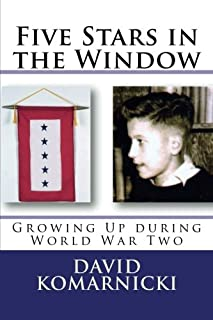 Five Stars in the Window: Growing Up during World War Two