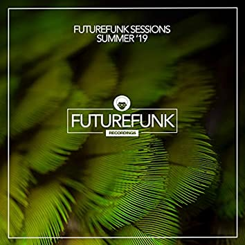 Futurefunk Sessions Summer '19