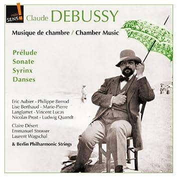 Claude Debussy: Musique de chambre (Chamber Music)