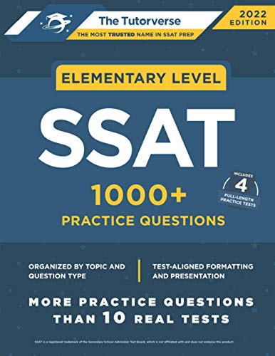 Compare Textbook Prices for Elementary SSAT: 1000+ Practice Questions  ISBN 9781732167735 by Tutorverse, The