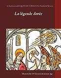 La légende dorée illustrée de 135 dessins du Moyen-Age