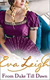 From Duke till Dawn: A Sexy Regency Romance. Perfect for fans of Poldark and Vanity Fair: Book 1 (Shady Ladies of London)