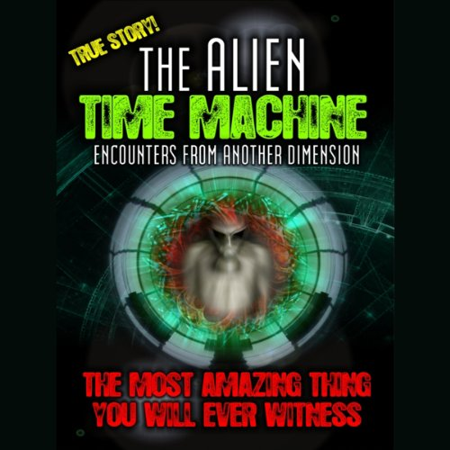 Alien Time Machine audiobook cover art