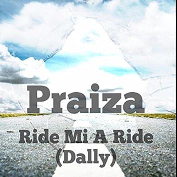 Ride Mi a Ride (Dally)